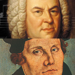 Geen Bach zonder Luther-Geen Luther zonder Bach